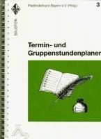 Baustein 3 -Termin- und Gruppenstundenplaner-