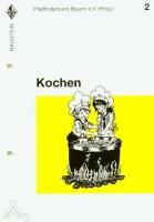 Baustein 2 - Kochen -