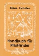 Klaus Eicheler - Handbuch für Pfadfinder
